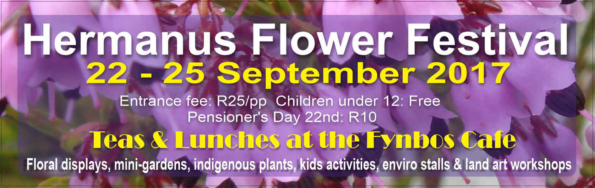 60th Hermanus Flower Festival at Fernkloof gardens, Hermanus - 22nd to 25th September 2017