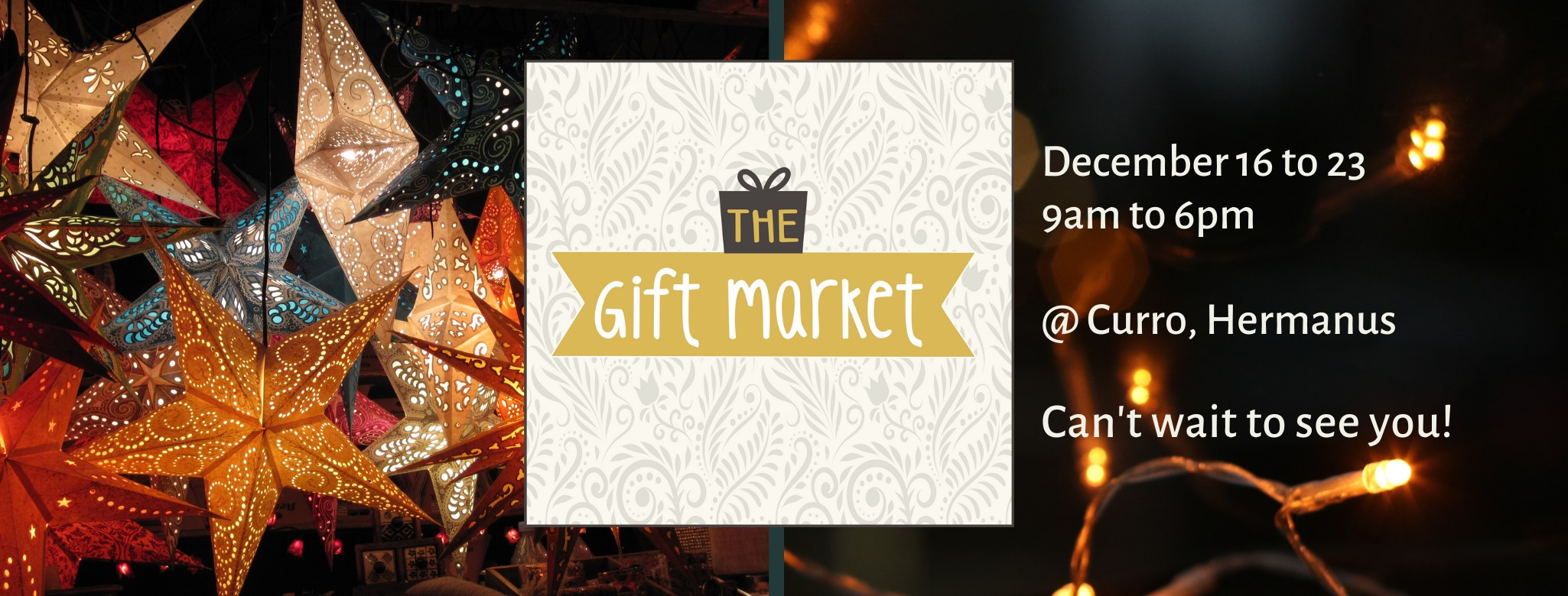 The Gift Market, Christmas shopping - 16th to 23rd DEC 2020 (9am to 6pm) - 100 exhibitors - at CURRO school, Hermanus